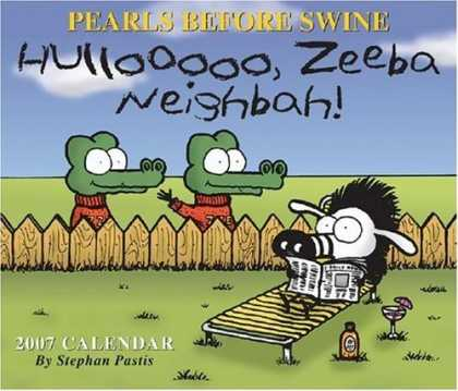 Bestselling Comics (2006) - Pearls Before Swine 2007 Day-to-Day Calendar by Stephan Pastis - Pearls Before Swine - Hullooooo - Zeeba - Neighbah - Stephen Pastis