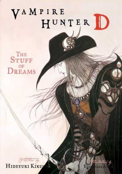 Bestselling Comics (2006) - Vampire Hunter D, Volume 5: The Stuff of Dreams (Vampire Hunter D) by Hideyuki K - Huter - The Stuff Of Dreams - Hitman - Sword - Ronin