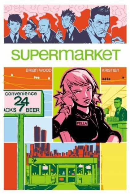 Bestselling Comics (2006) - Supermarket by Brian Wood - Supermarket - Brian Wood - Kristian - Pella - Convenience 24