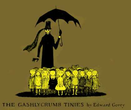 Bestselling Comics (2006) - The Gashlycrumb Tinies by Edward Gorey - Gashlycrumb Tinies - Children - Umbrella - Ghostly Figure - Solemn