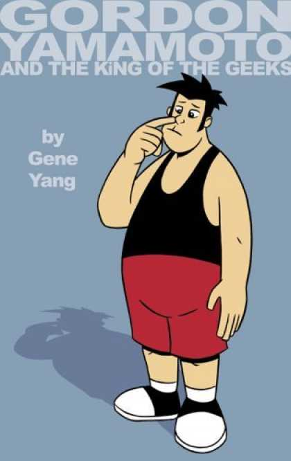 Bestselling Comics (2006) - Gordon Yamamoto And The King Of The Geeks by Gene Yang