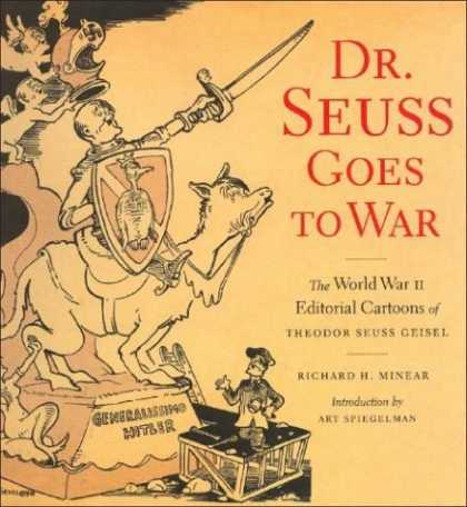 Bestselling Comics (2006) - Dr. Seuss Goes to War: The World War II Editorial Cartoons of Theodor Seuss Geis - Theodor Seuss Geisel - Art Spiegelman - World War Ii - Hitler - Camel