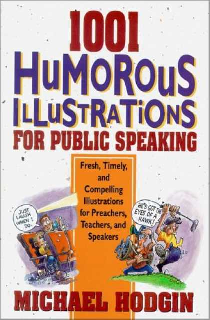 Bestselling Comics (2006) - 1001 Humorous Illustrations for Public Speaking: Fresh, Timely, and Compelling I