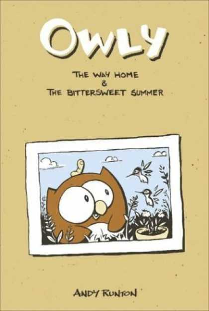 Bestselling Comics (2006) - The Way Home & The Bittersweet Summer (Owly (Graphic Novels)) by Andy Runton - Owly - Andy Runton - The Way Home - The Bittersweet Summer