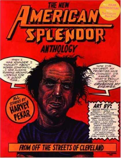 Bestselling Comics (2006) - The New American Splendor Anthology by Harvey Pekar - American Splendor Anthology - From Off The Streets Of Cleveland - When I Was Youhnger - Now Ive Matured - Head