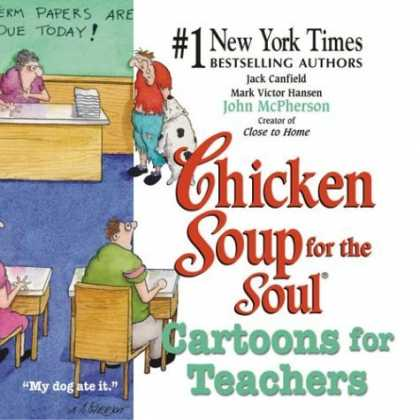 Bestselling Comics (2006) - Chicken Soup for the Soul: Cartoons for Teachers (Canfield, Jack) by Jack Canfie