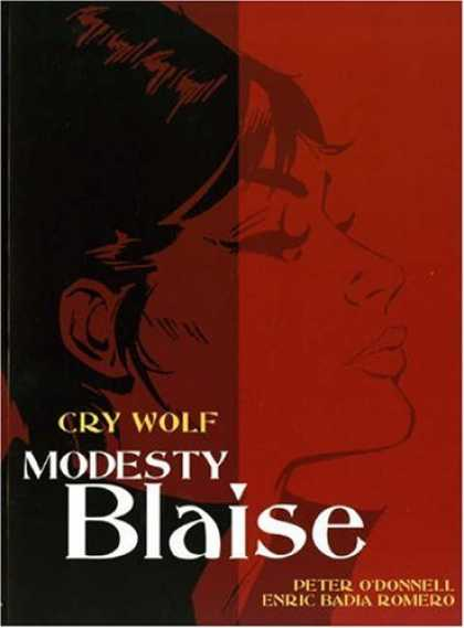 Bestselling Comics (2006) - Modesty Blaise: Cry Wolf (Modesty Blaise (Graphic Novels)) by Peter O' Donnell - Peter Odonnell - Enric Badia Romero - Cry Wolf - Modesty Blaise - Woman