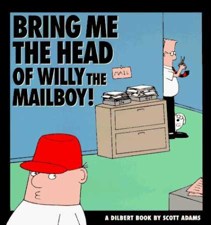 Bestselling Comics (2006) 1521 - Red Cap - Mail - File - Bring Me The Head Of Willy The Mailboy - A Dilbert Book By Scott Adams