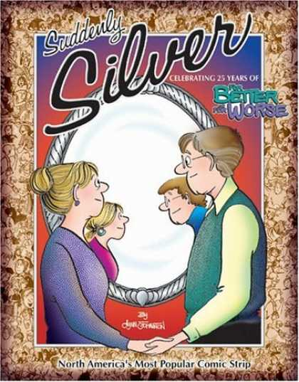 Bestselling Comics (2006) - Suddenly Silver: Celebrating 25 Years of For Better or For Worse by Lynn Johnsto - Suddenly Silver - Celebrating 25 Years - For Better Or For Worse - Mirror - Age