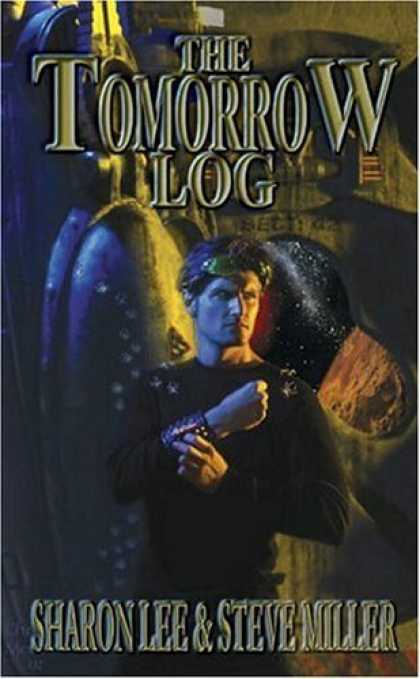 Bestselling Comics (2006) - Tomorrow Log by Sharon Lee - The Tomorrow Log - Sharron Lee - Steve Miller - Ladder - Wrist Band