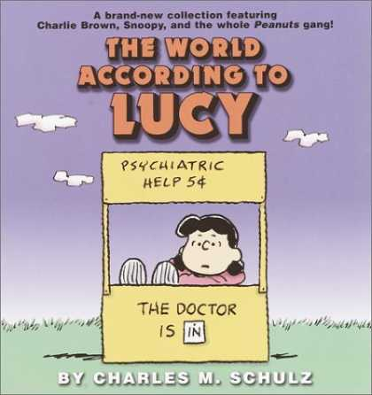 Bestselling Comics (2006) - The World According to Lucy by Charles M. Schulz - Lucy - Psychiatric Stand - Doctor Is In - Stand - Lucy Feet Up