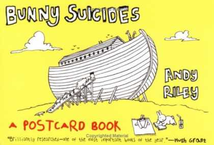 Bestselling Comics (2006) - Bunny Suicides (Postcard Book): Little Fluffy Rabbits Who Just Don't Want to Liv - Andy Riley - Postcard Book - Bunny - Ark - Yellow
