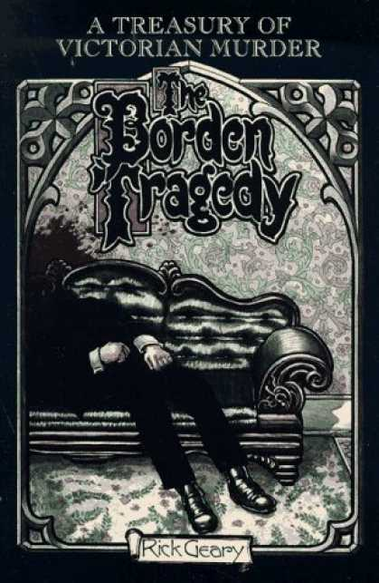Bestselling Comics (2006) - The Borden Tragedy: A Memoir of the Infamous Double Murder at Fall River, Mass., - The Borden Tragedy - Murder - Couch - Blood - Victorian