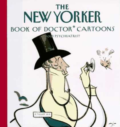 Bestselling Comics (2006) - The New Yorker Book of Doctor Cartoons by New Yorker - New Yorker - Doctor Cartoons - Top Hat - Medical - Psychiatrist