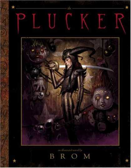 Bestselling Comics (2006) - The Plucker: An Illustrated Novel by Brom - Plucker - Sword - Woman - Doll - Clown