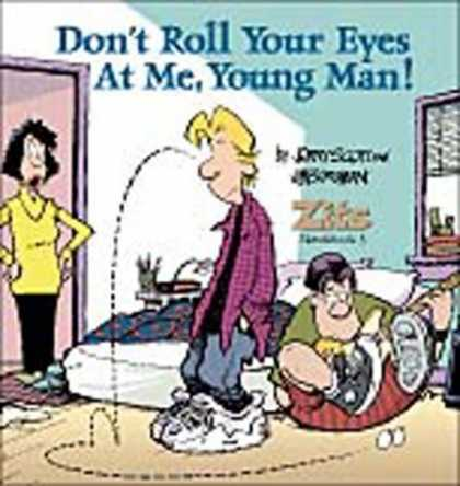 Bestselling Comics (2006) - Don't Roll Your Eyes At Me, Young Man! A Zits Sketchbook 3 by Jerry Scott