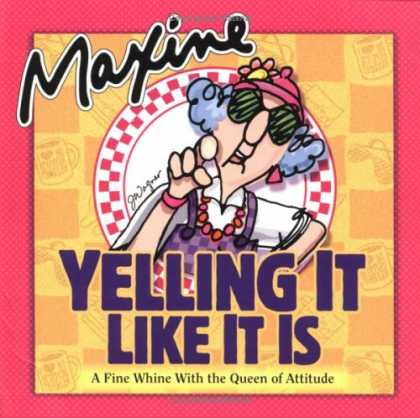 Bestselling Comics (2006) - Maxine Yelling It Like It Is: A Fine Whine with the Queen of Attitude by John Wa - Yelling - Old Woman - Whine - Queen - Attitute