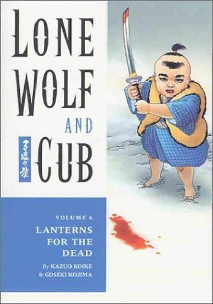 Bestselling Comics (2006) - Lone Wolf and Cub 6: Lanterns for the Dead by Kazuo Koike - Lanterns For The Dead - Kazuo Koike - Goseki Kojima - Lone Wolf - Samurai