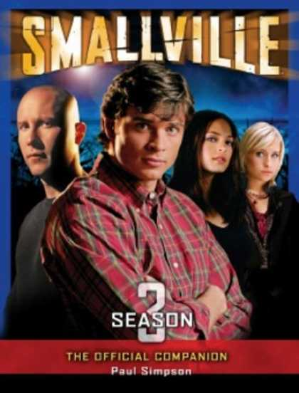 Bestselling Comics (2006) - Smallville: The Official Companion Season 3 (Smallville) by Paul Simpson