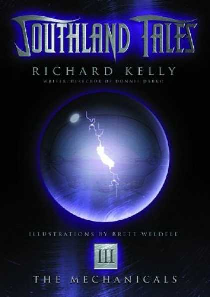 Bestselling Comics (2006) - Southland Tales Book 3: The Mechanicals by Richard Kelly - Orb - Illustrations - Lightning - Blad - Richard Kelly