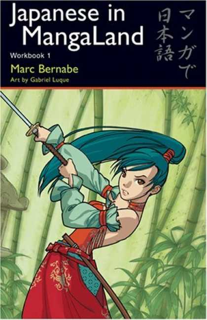 Bestselling Comics (2006) - Japanese in MangaLand: Workbook 1 by Marc Bernabe - Marc Bernabe - Art By Gabriel Luque - Manga - Japanese - Sword