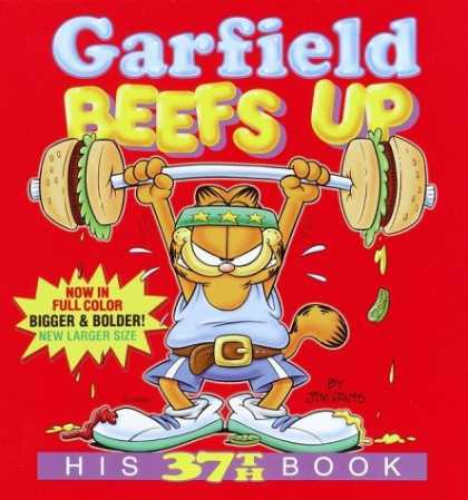 Bestselling Comics (2006) - Garfield Beefs Up: His 37th Book (Garfield) by Jim Davis - Garfield Beefs Up - Jim Davis - 37th - Hamburger - Weightlifting