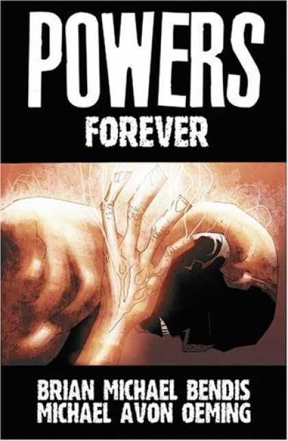 Bestselling Comics (2006) - Powers Vol. 7: Forever by Brian Michael Bendis