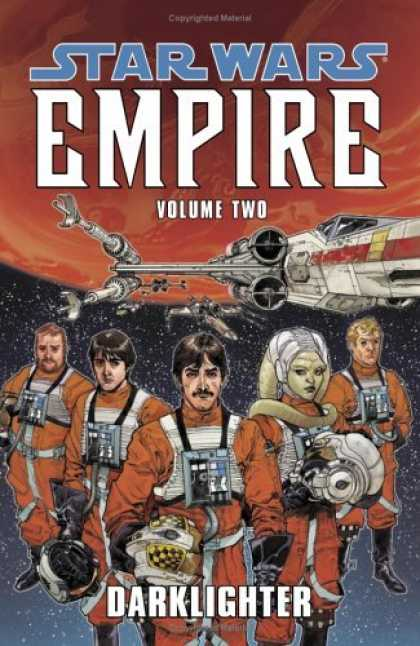 Bestselling Comics (2006) - Darklighter (Star Wars: Empire, Vol. 2) by Paul Chadwick - Darklighter - Pilots - Space Ship - Planet - Outer Space
