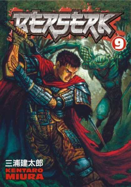 Bestselling Comics (2006) - Berserk Volume 9 (Berserk (Graphic Novels)) by Kentaro Miura - Berserk - 9 - Green Monster - Sword - Red Cape