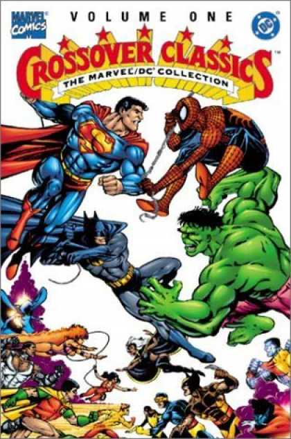 Bestselling Comics (2006) - The Marvel/DC Collection - Crossover Classics, Vol. 1 by Gerry Conway