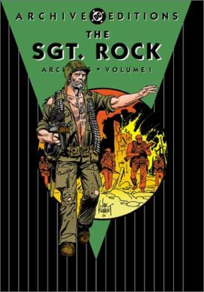 Bestselling Comics (2006) - The Sgt. Rock Archives, Vol. 1 (DC Archive Editions) by Bob Kanigher - Sgt Rock - Volume 1 - Army Man On The Front - Fighting In Back Ground - Green And Black Cover