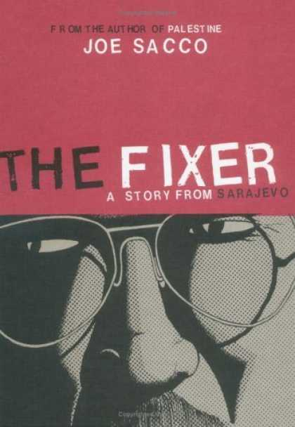 Bestselling Comics (2006) - The Fixer: A Story from Sarajevo by Joe Sacco