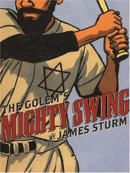 Bestselling Comics (2006) - The Golem's Mighty Swing by James Sturm
