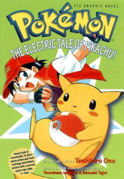 Bestselling Comics (2006) - Pokemon Graphic Novel, Volume 1: The Electric Tale Of Pikachu! (Pokemon Graphic - Pokemon - Viz Graphic Novel - Toshihiro Ono - Electric Tale Of Pikachu - Satoshi Tajiri