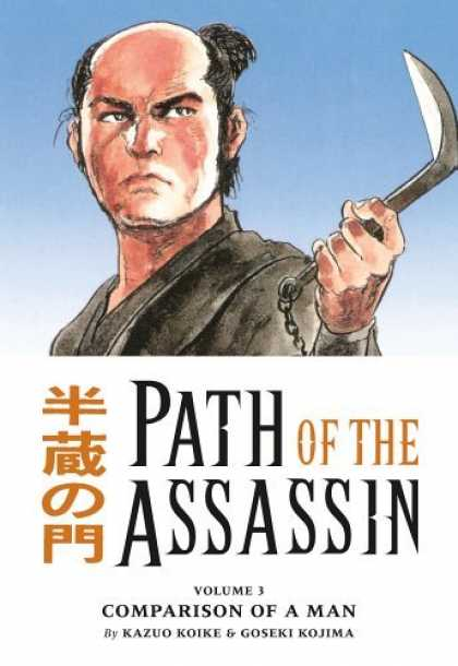 Bestselling Comics (2006) - Path Of The Assassin Volume 3: Comparison Of A Man by Kazuo Koike - Sumarai - Volume 3 - Kazuo Koike - Goseki Kojima - Rice Cutter
