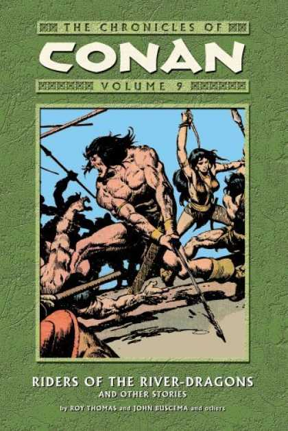 Bestselling Comics (2006) - The Chronicles Of Conan Volume 9: Riders Of The River-Dragons And Other Stories - Conan - The Chronicles - The Chronicles Of Conan - Escape - The Strong Man