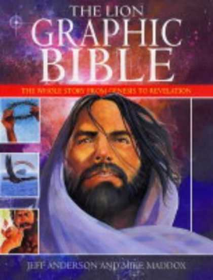Bestselling Comics (2006) - The Lion Graphic Bible: The Whole Story from Genesis to Revelation by J. Anderso