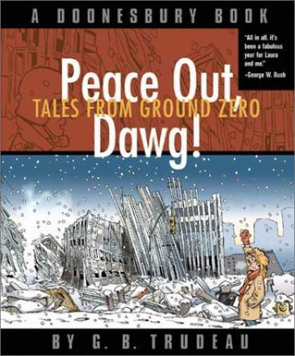 Bestselling Comics (2006) - Peace Out, Dawg! Tales from Ground Zero by G. B. Trudeau
