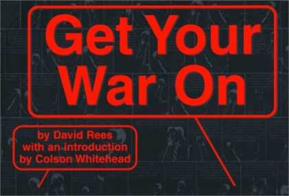 Bestselling Comics (2006) - Get Your War On by David Rees - Get Your War On - By David Rees With An Introduction By Coison Whitehead - Red Fonts - In A Box - Small And Big Boxes