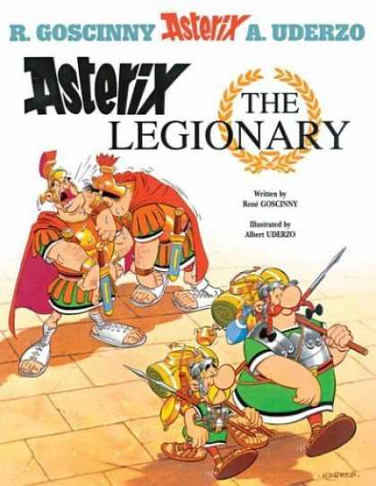 Bestselling Comics (2006) - Asterix the Legionary (Asterix) by Rene Goscinny - R Goscinny - A Uderzo - Asterix - Obelix - The Legionary