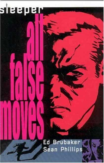 Bestselling Comics (2006) - Sleeper Vol. 2: All False Moves by Ed Brubaker