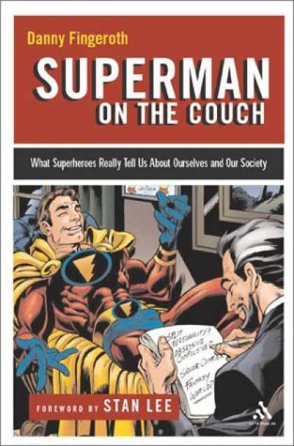Bestselling Comics (2006) - Superman on the Couch: What Superheroes Really Tell Us About Ourselves and Our S