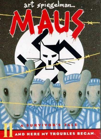 Bestselling Comics (2006) - Maus II: A Survivor's Tale: And Here My Troubles Began (Maus) by Art Spiegelman - Swatstika - Hitler - Barbed Wire - Prisoners - A Survivors Tale
