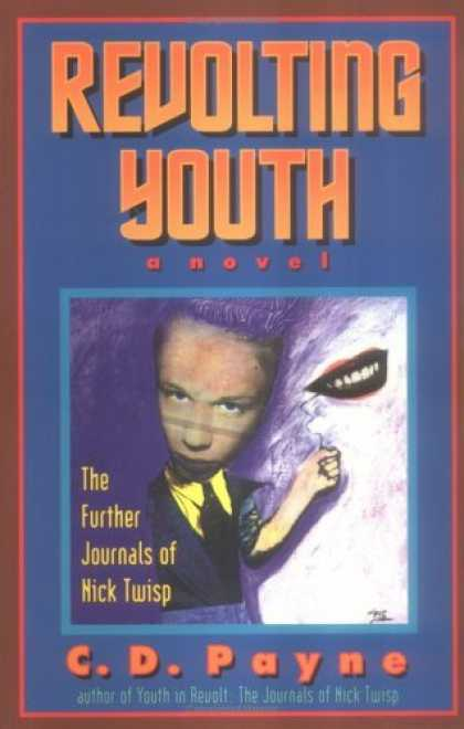 Bestselling Comics (2006) - Revolting Youth: The Further Journals of Nick Twisp by C. D. Payne