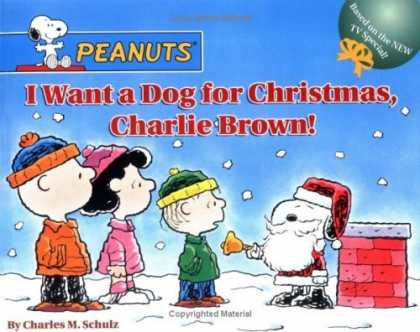 Bestselling Comics (2006) - I Want a Dog for Christmas, Charlie Brown! (Peanuts)