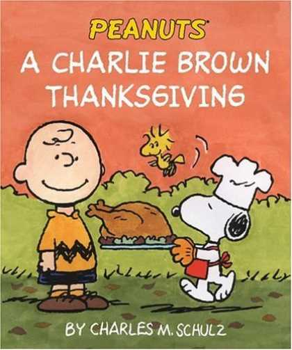 Bestselling Comics (2006) - A Charlie Brown Thanksgiving (Peanuts) by Charles M. Schulz - Peanuts - Charlie Brown - Charlie Brown Thanksgiving - Charles Schulz - Snoopy