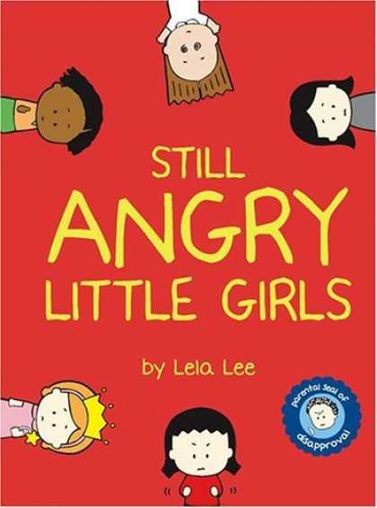 Bestselling Comics (2006) - Still Angry Little Girls by Lela Lee