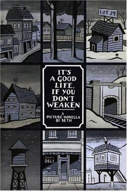 Bestselling Comics (2006) - It's a Good Life, If You Don't Weaken by Seth - A Picture-novella - By Seth - House - Tree - Lot 29