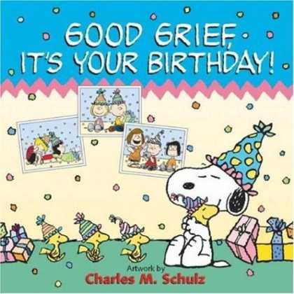 Bestselling Comics (2006) - Good Grief, It's Your Birthday! (Peanuts)