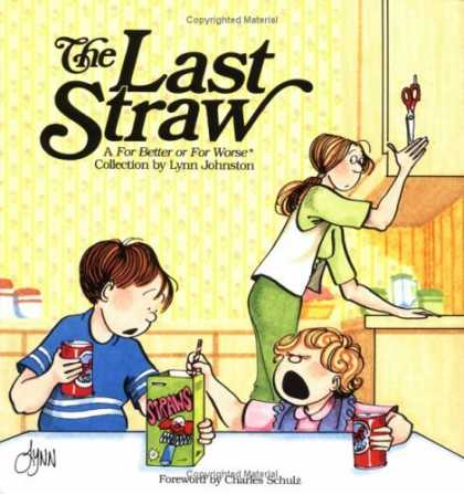 Bestselling Comics (2006) - The Last Straw: A For Better or For Worse Collection by Lynn Johnston